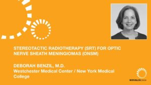 Stereotactic Radiotherapy (SRT) for Optic Nerve Sheath Meningiomas (ONSM)