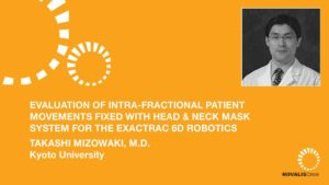 Evaluation of Intra-Fractional Patient Movements Fixed with Head & Neck Mask System for the ExacTrac 6D Robotics