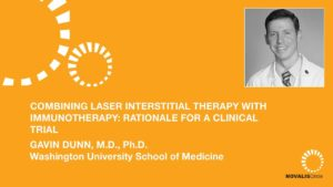 Combining Laser Interstitial Therapy With Immunotherapy: Rationale for a Clinical Trial