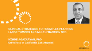 Clinical Strategies for Complex Planning Including Large Tumors and Multi-Fraction SRS
