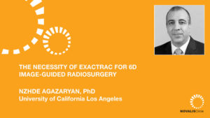 The Necessity of ExacTrac for 6D Image-Guided Radiosurgery
