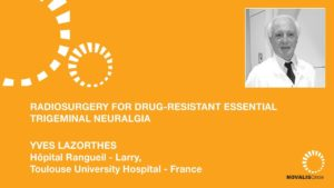Radiosurgery for Drug-Resistant Essential Trigeminal Neuralgia