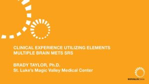Clinical Experience Utlizing Elements Mutiple Brain Mets SRS