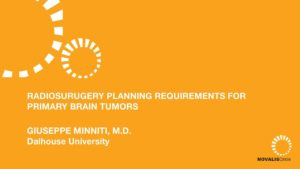 Radiosurgery Planning Requirements for Primary Brain Tumors
