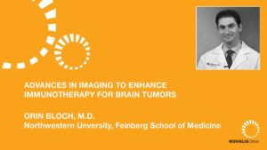 Advances In Imaging To Enhance Immunotherapy For Brain Tumors