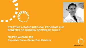 Starting a Radiosurgery Program and Benefits of Modern Software Tools
