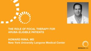 The Role of Focal Therapy for ARUBA-Eligible Patients