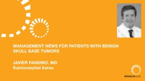 Management News for Patients with Benign Skull Base Tumors