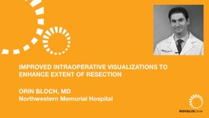 Improved Intraoperative Visualizations to Enhance Extent of Resection