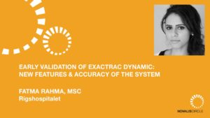 Early Validation of ExacTrac Dynamic: New Features and Accuracy of the System