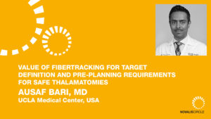 Value of Fibertracking for Target Definition and Pre-planning Requirements for Safe Thalamatomies