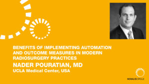 Benefits of Implementing Automation and Outcome Measures in Modern Radiosurgery Practices
