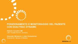 Posizionamento e monitoraggio del paziente con ExacTrac Dynamic