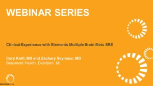 Clinical Experience with Elements Multiple Brain Mets SRS