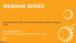 Automated Spine SRS Treatment and Benefits of Modern Software Tools